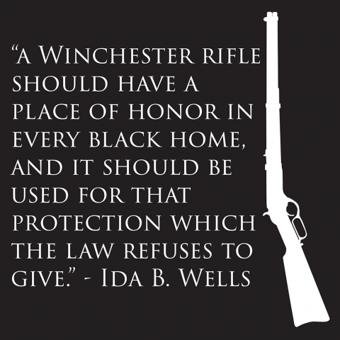 Ida B. Wells Winchester Quote