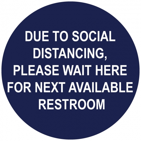 Social Distancing Please Wait Here
