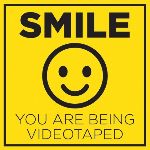 Smile You Are Being Videotaped