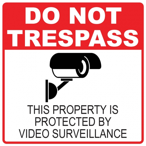 Do Not Trespass Video Surveillance