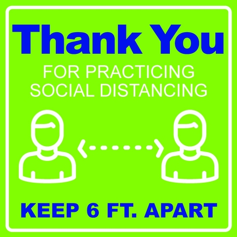 Thank You for Practicing Social Distancing