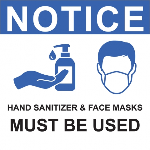 Hand Sanitizer Face Mask Required