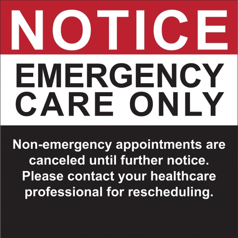 Emergency Care Only