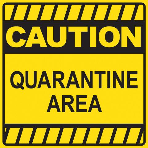 Caution Quarantine Area