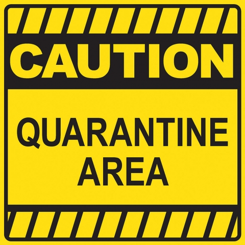 Caution Quarantine Area