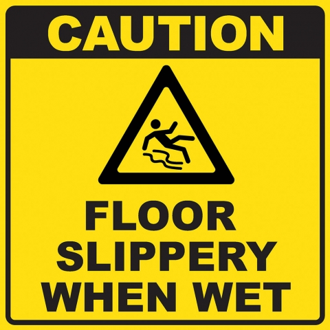 Caution Floor Slippery When Wet