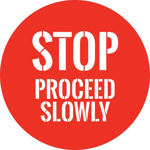 Stop Proceed Slowly