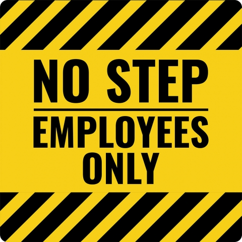 No Step Employees Only