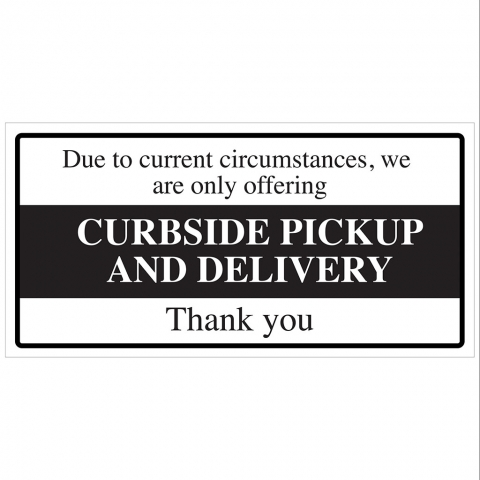 Curbside Pickup and Delivery Only