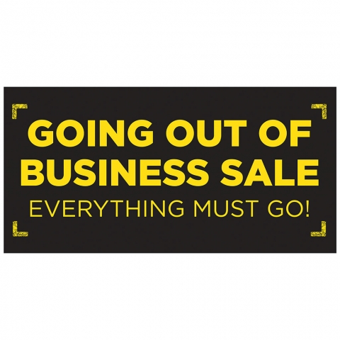 Going Out of Business - Everything Must Go
