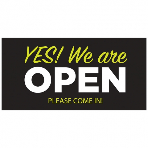 Yes We Are Open Please Come In