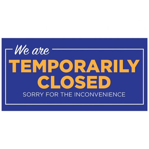 Temporarily Closed Sorry