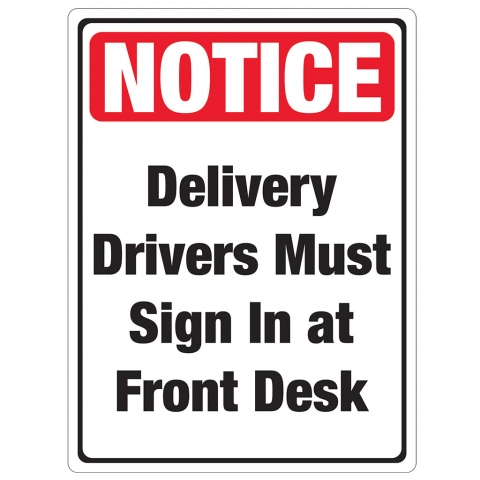 Notice Delivery Drivers Must Sign In Front Desk