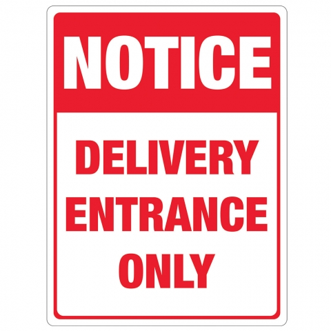 Notice Delivery Entrance Only