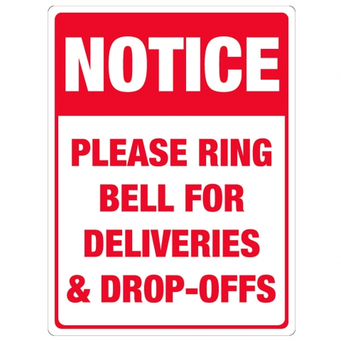 Ring Bell for Deliveries Drop-Offs