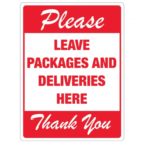Please Leave Packages Deliveries Here