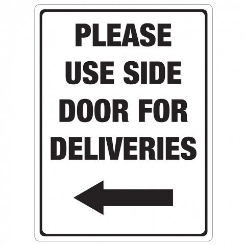 Use Side Door for Deliveries Left Arrow