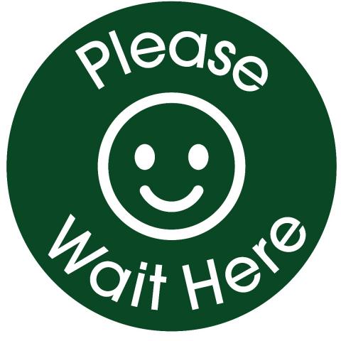 Please Wait Here-Dark Green