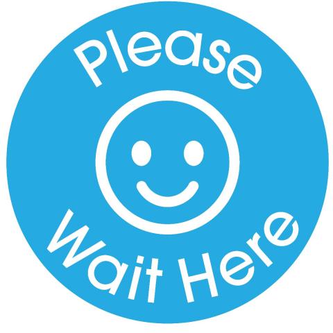 Please Wait Here-Light Blue