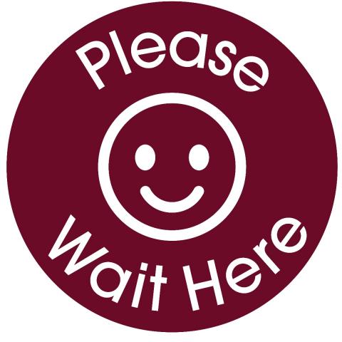 Please Wait Here-Maroon