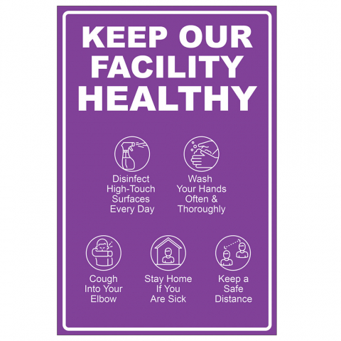 Keep Our Facility Healthy