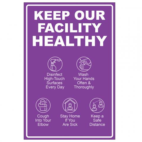 Keep Our Facility Healthy
