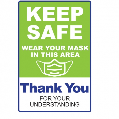 Keep Safe Wear Mask