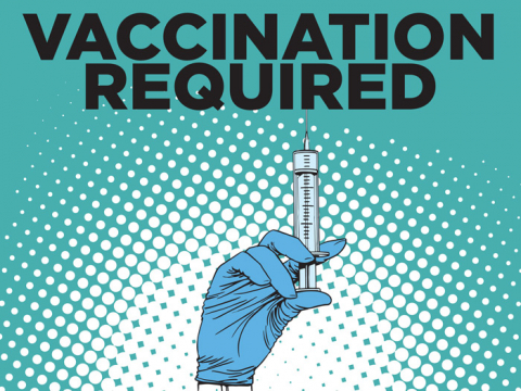 "This sign states ""VACCINATION REQUIRED,"" which ensures everyone in the location is safe, do not enter unless you have had the Covid-19 vaccination. The image is in green with a blue gloved hand. The hand is holding an injection."