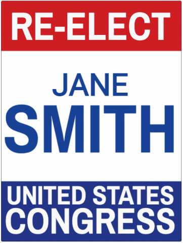 Re-Election Campaign Sign