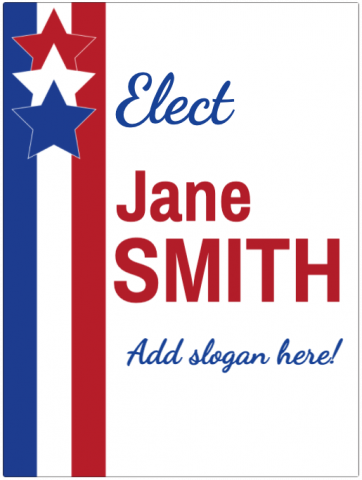 Election Signage With Custom Slogan
