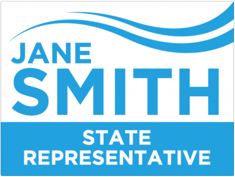 State Representative, Promotion Signs