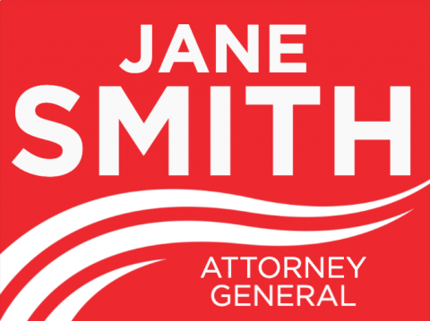 Custom Attorney General Election Sign